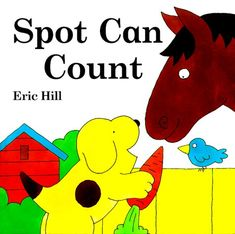 Read Spot Can Count baby book by Eric Hill . Best Books To Read, Good Books, Best Baby Book, Different Types Of Animals, Counting Books, Learn To Count, Funny Birds, Library Books, New Friends