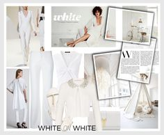 """White on White"" by myfavourites ❤ liked on Polyvore"