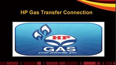 Details of Hp gas,hp gas online booking,hp gas new connection,transfer connection,refill booking, gas complaints,transfer connection online,hp gas KYC form.http://www.hp-gas.in/hp-gas-new-connection/hp-gas-transfer-connection