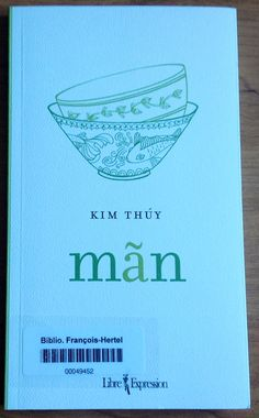 Mãn de Kim Thúy