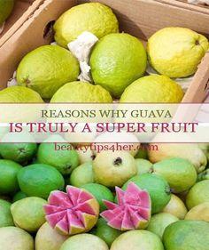 Reasons Why Guav Is Truly A Super Star #Food #Drink #Trusper #Tip