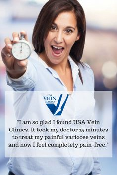 At USA Vein Clinics we treat varicose veins with an FDA approved minimally invasive and non-surgical treatment called Endovenous Laser Therapy (EVLT) that takes 15-20 minutes and is performed as an outpatient procedure. Treatments at USA Vein Clinics are covered by Medicare and most insurance plans.