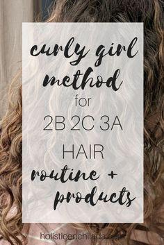 curly girl method 2b 2c 3a hair