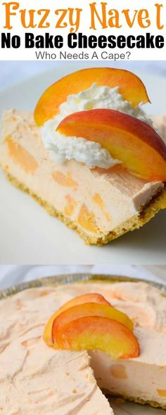 Why not combine a beloved cocktail and a dessert into one amazing pie? Thats what youll get with a Fuzzy Navel No Bake Cheesecake! Easy No Bake Desserts, Best Dessert Recipes, Fruit Recipes, Easy Desserts, My Recipes, Sweet Recipes, Cookie Recipes, Delicious Desserts, Favorite Recipes