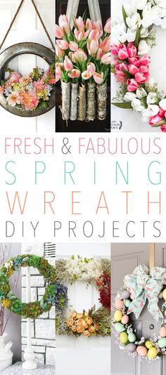 Fresh and Fabulous Spring Wreath DIY Projects
