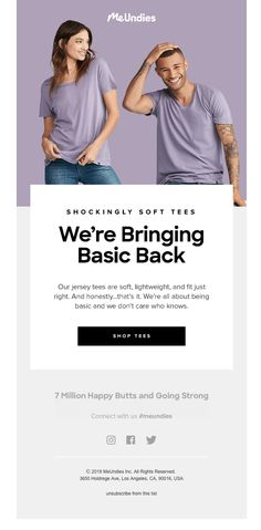 Email Design & Marketing MeUndies sent this email with the subject line: What Makes the Perfect Tee? Best Email Marketing, Email Marketing Design, Email Marketing Campaign, Email Marketing Strategy, E-mail Marketing, Fashion Marketing, Marketing Ideas, Email Template Design, Email Newsletter Design