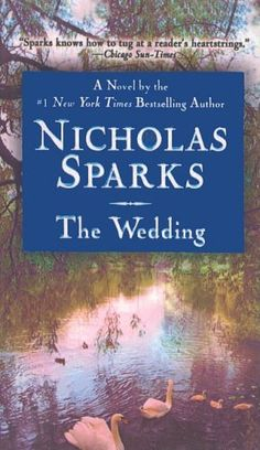 The Wedding by Nicholas Sparks Hardcover) for sale online The Wedding Nicholas Sparks, Nicholas Sparks Movies, Nickolas Sparks, Space Books For Kids, Growth Mindset Book, Forest Book, Book Of Life, Great Books, Bestselling Author