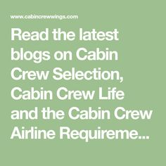 Read the latest blogs on Cabin Crew Selection, Cabin Crew Life and the Cabin Crew Airline Requirements. Cabin Crew Recruitment, Cabin Crew Jobs, Crew Hair, Guest Cabin, Real Life, Wings, How To Get, Reading, Blog