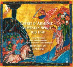 Ésprit D'Arménie Armenian Spirit  HESPÈRION XXI - Jordi Savall
