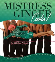 Mistress Ginger on How to Be a Vegan AND a Cabaret Diva (Pancake Recipe)