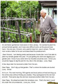 If i ever get sent to jail and my father needs his garden dug up to plant more tomatoes i would totally do this for him.    It also made me smile :D