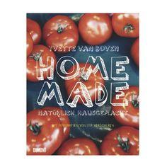 Kochbuch 'Home Made – Natürlich hausgemacht'
