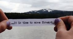 move forward...