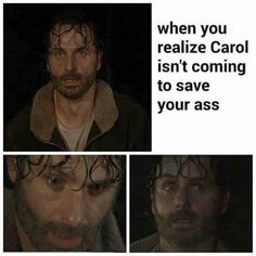 "I love it when Rick gets that ""Oh crap, I'm losing my sh*t again"" look in his eyes!"
