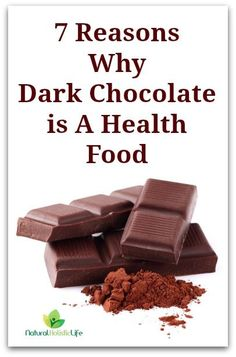 7 Reasons Why Dark Chocolate is A Health Food! - Natural Holistic Life #chocolate #health #natural #holistic #healthfood #healthy #cocoa #cacao