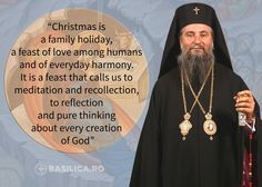 """#Christmas is a family holiday, a feast of love among humans and of everyday harmony. It is a feast that calls us to meditation and recollection, to reflection and pure thinking about every creation of God"". Metropolitan Irineu"