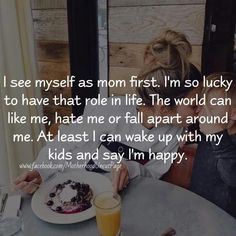 Mom life is the best life 💑 Mommy Quotes, Single Mom Quotes, Me Quotes, Funny Quotes, Love My Kids Quotes, Mother Quotes, Mommy And Daughter Quotes, Being A Mom Quotes, My Baby Quotes