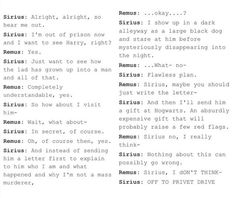 He is literally the biggest drama queen. I'm not sure what Remus is doing there, but this is pretty accurate