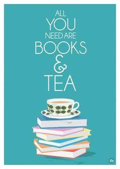 All you need are books & tea!
