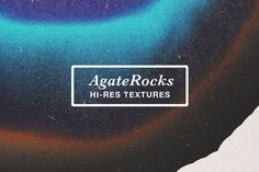 DOWNLOAD FREE this week:  Agate Rocks Hi Res Textures by Paperwash on Creative Market