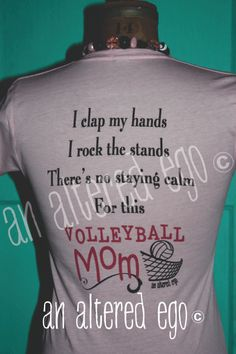 Volleyball Mom my mom needs this shirt!