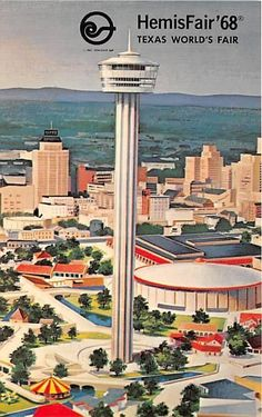 "1968 World's Fair, San Antonio - Known as HemisFair the theme was ""The Confluence of Civilizations in the Americas"" - As seen in this promotional poster, the landmark of the event was the Tower of the Americas. Downtown San Antonio, San Antonio Spurs, Vintage Travel Posters, Vintage Postcards, Vintage Images, Vintage Items, Texas History, Family History, Postcard Art"