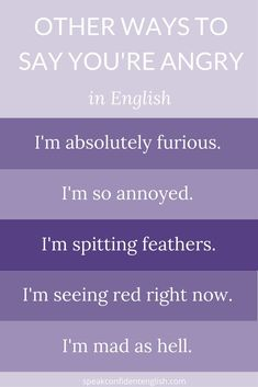 English Vocabulary. Honestly, we all get a little angry from time to time. Here are some fun ways to talk about it. Get essential English for your daily life at Speak Confident English: http://www.speakconfidentenglish.com
