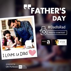 Pictures Of You, You Are The Father, Photo Contest, 21st, Dads, June, Branding, Let It Be, Superhero