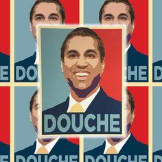 Ajit Pai the Douche of the FCC Sticker  Long Live Net