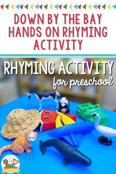 Down by the Bay Hands on Rhyming Activity. Rhyming is a great way to build foundational literacy skills. Here is a fun, hands-on rhyming activity all kids can do, even if they are in the beginning stages of learning to rhyme!