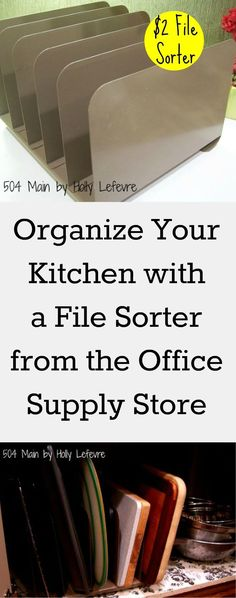Organize your kitchen with a run of the mill file sorter from an office supply store.