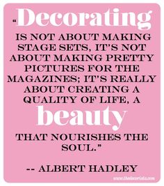 55 Best Inspirational Decor Quotes Images On Pinterest Interior
