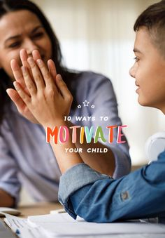 To find out what motivates your child, take a look at these 10 ways to up the motivation.