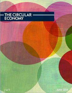 JWT Report on the Circular Economy