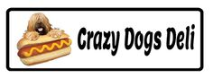 $10 for Food and Drinks at Crazy Dogs Deli! ($20 Value - Arrives in 2 Certificates!)
