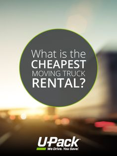 Resources and information to help you choose the cheapest moving truck rental Cheap Trucks, Moving Costs, Moving Cross Country, Packing, Tips, Bag Packaging, Counseling