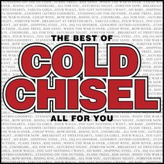 Cold Chisel will release a new compilation album on the day after their Light the Nitro Tour kicks off next month. The album - The Best of Cold Chisel - Al Sound Of Music, Good Music, My Music, Jimmy Barnes, Club Poster, Great Albums, Rock Legends, Music Albums, Love Blue