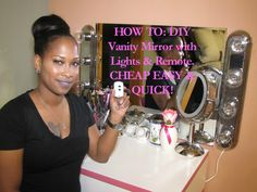 HOW TO: DIY Vanity Mirror with Lights & Remote CHEAP, EASY, & QUICK! Products Used {Purchased everything from Lowes}: *(2) Project Source 4-Light Chrome Stan...
