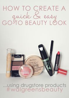 A simple, natural, inexpensive go-to beauty look using all drugstore products! #WalgreensBeauty #shop #cbias