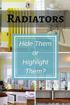 Discover 11 stylish ways to either hide, or highlight, those utilitarian radiators. Use a coat of paint, radiator covers, and more.