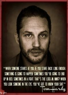 Fairly accurate life lesson from Tom Hardy. Look At You, How To Look Better, Just For You, Tom Hardy Quotes, Hot Men, Sexy Men, Le Male, Thing 1, Getting To Know You