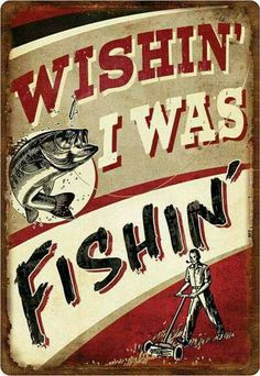 Love Fishing !