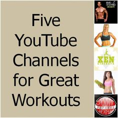Five YouTube Channels for Great Workouts