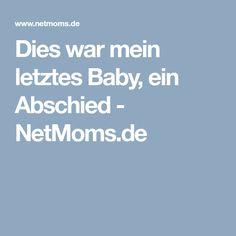 Dies war mein letztes Baby, ein Abschied - NetMoms.de
