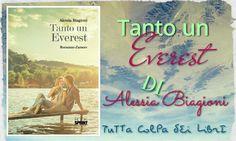 Segnalazione Made in Italy --------->>> ''Tanto un Everest'' di Alessia Biagioni
