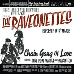 Carátulas de música Frontal de The Raveonettes - Chain Gang Of Love. Portada cover Frontal de The Raveonettes - Chain Gang Of Love Love Sound, Love Can, Great Love, Vinyl Music, Lp Vinyl, B Flat Major, All Songs, Love Stars, Summer Of Love