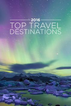 Best Places to Visit in 2016.
