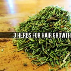 3 Herbs For Hair Growth
