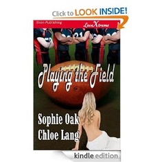 Playing the Field by Sophia Oak & Chloe Lang Workout Books, Get Healthy, No Time For Me, Fields, Chloe, Play, Reading, Word Reading, Reading Books