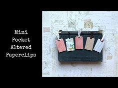 (1) Create with me - Tiny Pocket Altered Paper Clips - YouTube Paper Clip, Alters, The Creator, Things To Think About, Pocket, Mini, Scrapbook, Etsy Shop, Messages